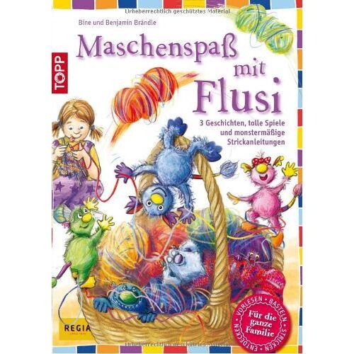 Bine Brändle - Maschenspaß mit Flusi: 3 freche Geschichten, tolle Spiele und viele monstermäßige Strickanleitungen - Preis vom 20.10.2020 04:55:35 h