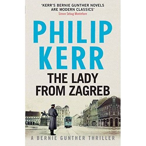 Phil Kerr - The Lady from Zagreb - Preis vom 10.05.2021 04:48:42 h