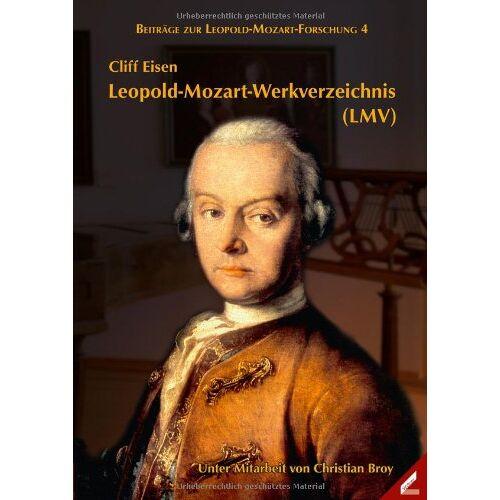 Cliff Eisen - Leopold-Mozart-Werkverzeichnis (LMV) - Preis vom 18.10.2019 05:04:48 h