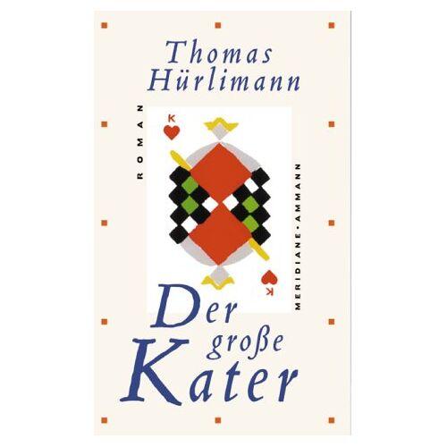 Thomas Hürlimann - Der große Kater - Preis vom 09.05.2021 04:52:39 h