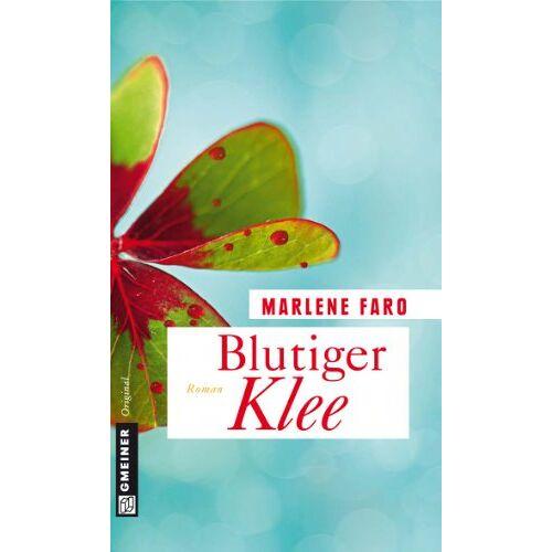 Marlene Faro - Blutiger Klee - Preis vom 21.10.2020 04:49:09 h