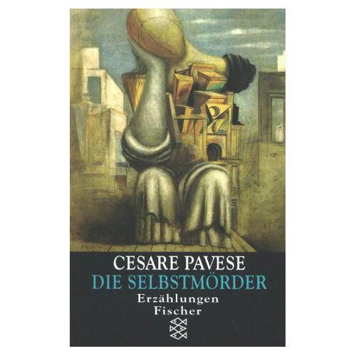 Cesare Pavese - Die Selbstmörder - Preis vom 14.05.2021 04:51:20 h