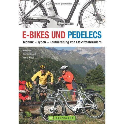 Peter Grett - E-Bikes und Pedelecs: Technik -Typen -Kaufberatung von Elektrofahrrädern - Preis vom 15.04.2021 04:51:42 h