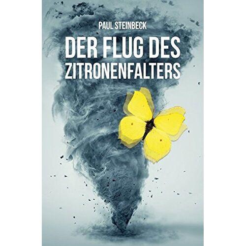 Paul Steinbeck - Der Flug des Zitronenfalters - Preis vom 20.10.2020 04:55:35 h