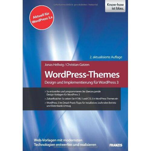 Jonas Hellwig - WordPress-Themes - Design und Implementierung für WordPress 3 - Preis vom 21.10.2020 04:49:09 h