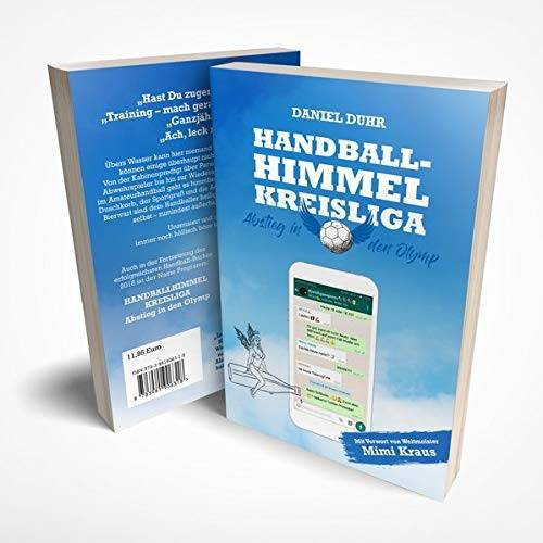 Daniel Duhr - Handballhimmel Kreisliga: Abstieg in den Olymp - Preis vom 03.12.2020 05:57:36 h