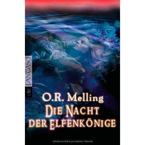 Melling, O. R. - Die Nacht der Elfenkönige - Preis vom 05.09.2020 04:49:05 h