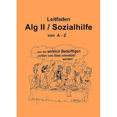 Frank Jäger - Leitfaden Alg II / Sozialhilfe von A-Z - Preis vom 15.04.2021 04:51:42 h