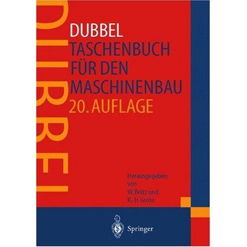 H. Dubbel - Dubbel - Taschenbuch für den Maschinenbau - Preis vom 18.01.2021 06:04:29 h