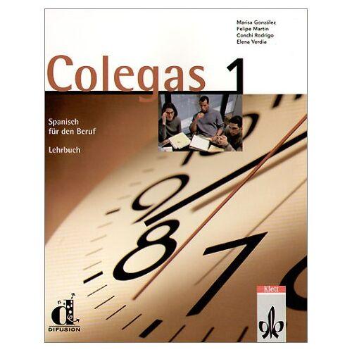 Marisa Gonzales - Colegas 1. Spanisch für den Beruf. Lehrbuch: Colegas, Bd.1, Lehrbuch - Preis vom 10.05.2021 04:48:42 h