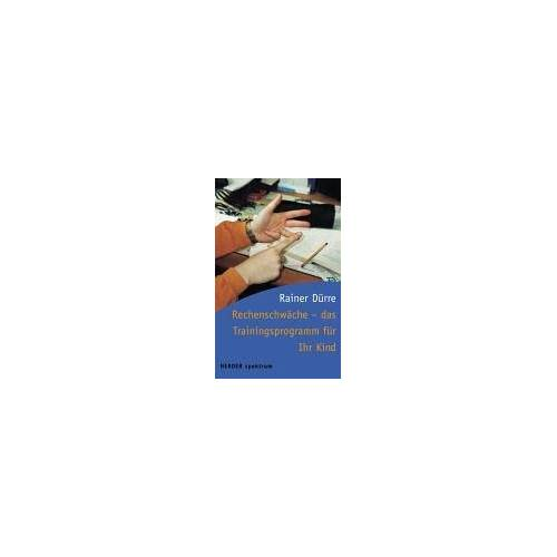Rainer Dürre - Rechenschwäche - das Trainingsprogramm für Ihr Kind - Preis vom 05.09.2020 04:49:05 h