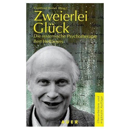 Weber Zweierlei Glück. Die systemische Psychotherapie Bert Hellingers - Preis vom 10.05.2021 04:48:42 h