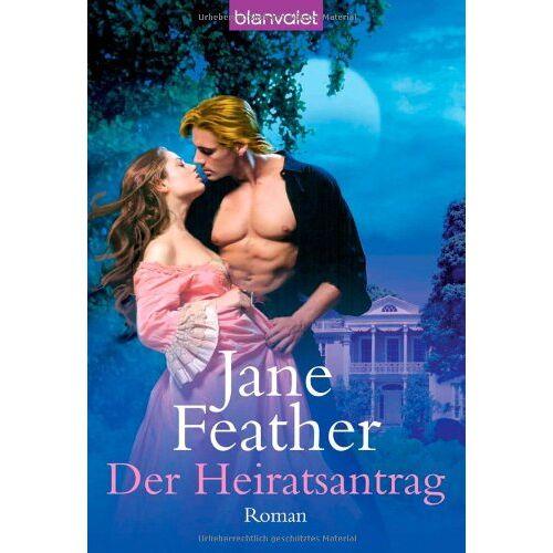 Jane Feather - Der Heiratsantrag: Roman - Preis vom 06.05.2021 04:54:26 h
