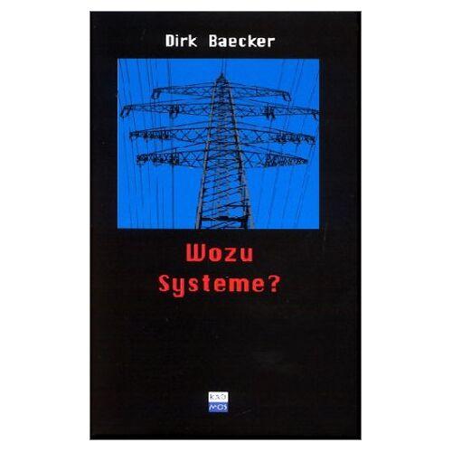 Dirk Baecker - Wozu Systeme? - Preis vom 18.04.2021 04:52:10 h