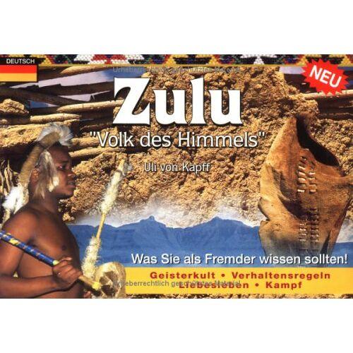 Uli von Kapff - Zulu Volk des Himmels - Preis vom 19.10.2020 04:51:53 h
