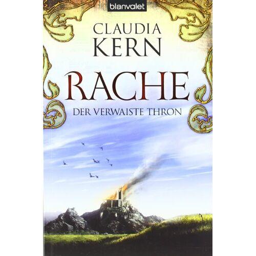 Claudia Kern - Rache. Der verwaiste Thron 03. - Preis vom 16.05.2021 04:43:40 h