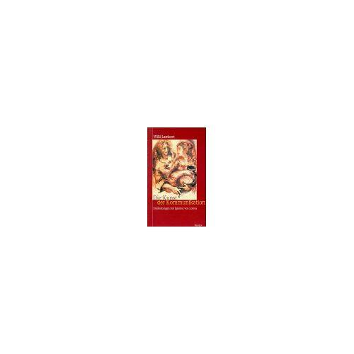 Willi Lambert - Die Kunst der Kommunikation - Preis vom 07.04.2020 04:55:49 h