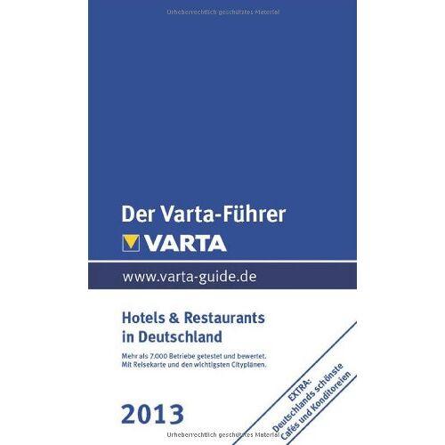 - Varta-Führer Deutschland 2013: Hotels & Restaurants in Deutschland 2013 - Preis vom 29.11.2020 05:58:26 h