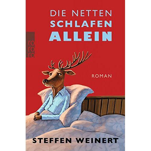 Steffen Weinert - Die Netten schlafen allein - Preis vom 18.04.2021 04:52:10 h