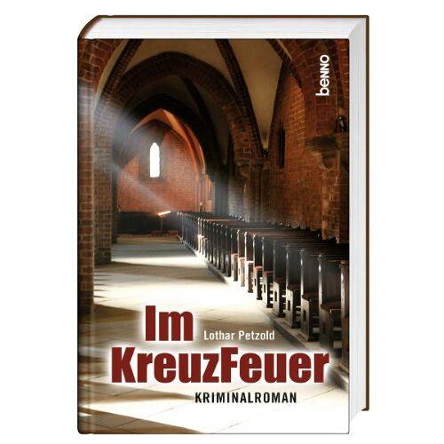 Lothar Petzold - Im KreuzFeuer - Preis vom 28.10.2020 05:53:24 h