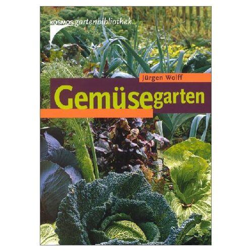 Jürgen Wolff - Gemüsegarten - Preis vom 13.05.2021 04:51:36 h