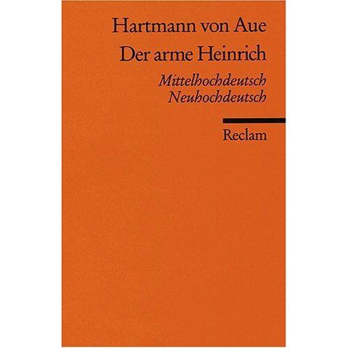 Hartmann von Aue - Der arme Heinrich: Mittelhochdt. /Neuhochdt.: Mittelhochdeutsch / Neuhochdeutsch - Preis vom 10.04.2021 04:53:14 h