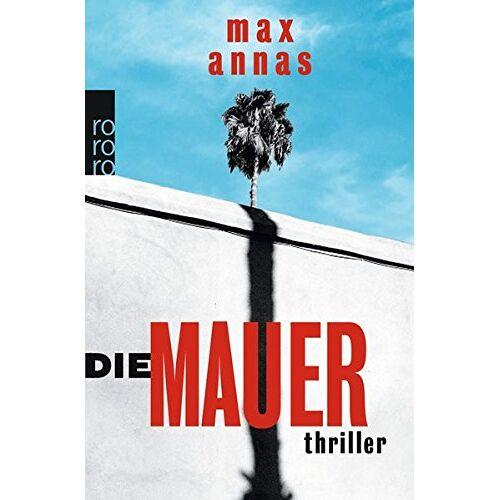 Max Annas - Die Mauer - Preis vom 02.12.2020 06:00:01 h