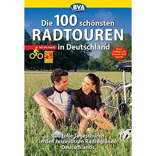 - Die 100 schönsten Radtouren in Deutschland - Preis vom 13.10.2019 05:04:03 h