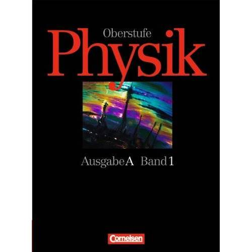 Gerd Boysen - Physik Oberstufe, Ausgabe A, Bd.1, Jahrgangsstufe 11: 11. Jahrgangsstufe - Preis vom 19.10.2020 04:51:53 h