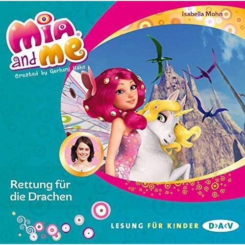 Isabella Mohn - Mia and me - Teil 15: Rettung für die Drachen (1 CD) - Preis vom 20.10.2020 04:55:35 h