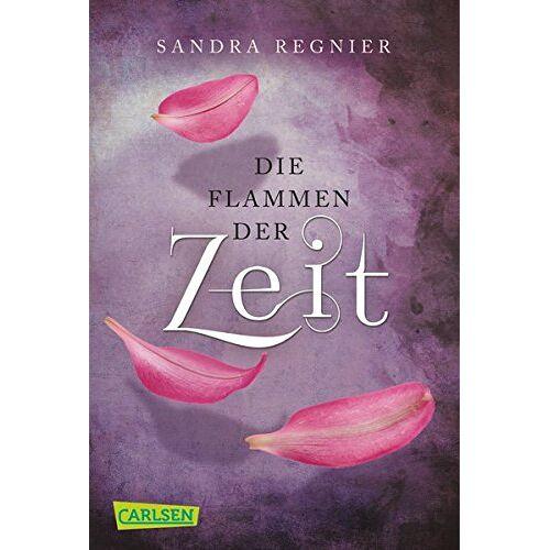 Sandra Regnier - Die Zeitlos-Trilogie, Band 3: Die Flammen der Zeit - Preis vom 10.09.2020 04:46:56 h