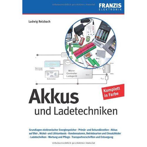 Ludwig Retzbach - Akkus und Ladetechniken - Preis vom 06.09.2020 04:54:28 h