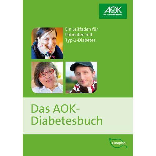 AOK-Bundesverband - Das AOK-Diabetesbuch: Ein Leitfaden für Patienten mit Typ-1-Diabetes - Preis vom 21.10.2020 04:49:09 h