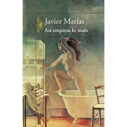 Javier Marías - Así empieza lo malo (HISPANICA, Band 717031) - Preis vom 15.10.2019 05:09:39 h