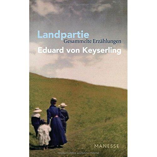 Keyserling, Eduard von - Landpartie - Preis vom 14.04.2021 04:53:30 h
