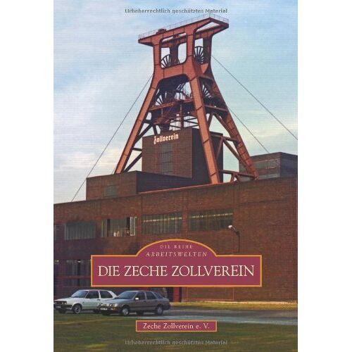 Zeche Zollverein e.V. - Die Zeche Zollverein - Preis vom 11.05.2021 04:49:30 h