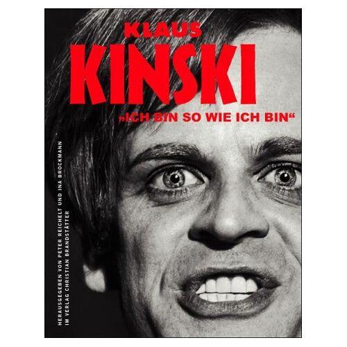Klaus Kinski - Klaus Kinski. Ich bin so wie ich bin. - Preis vom 20.10.2020 04:55:35 h