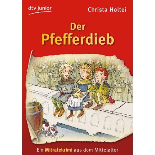 Christa Holtei - Der Pfefferdieb: Ein Mitratekrimi aus dem Mittelalter - Preis vom 06.05.2021 04:54:26 h
