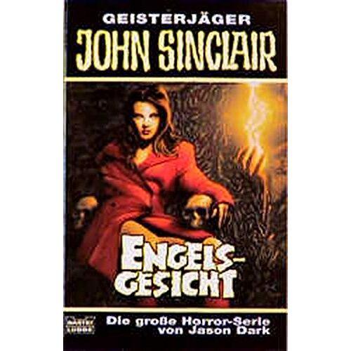 Jason Dark - Geisterjäger John Sinclair, Engelsgesicht - Preis vom 17.04.2021 04:51:59 h