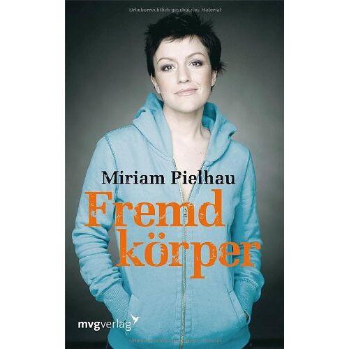 Miriam Pielhau - Fremdkörper - Preis vom 04.09.2020 04:54:27 h