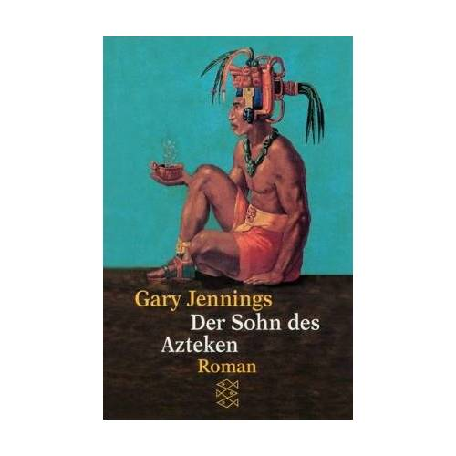 Gary Jennings - Der Sohn des Azteken - Preis vom 21.04.2021 04:48:01 h