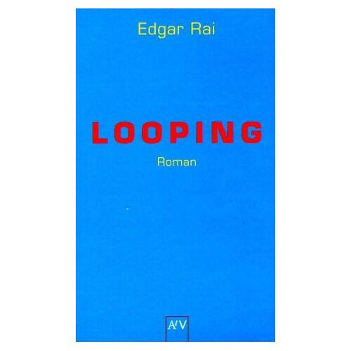 Edgar Rai - Looping - Preis vom 26.02.2021 06:01:53 h