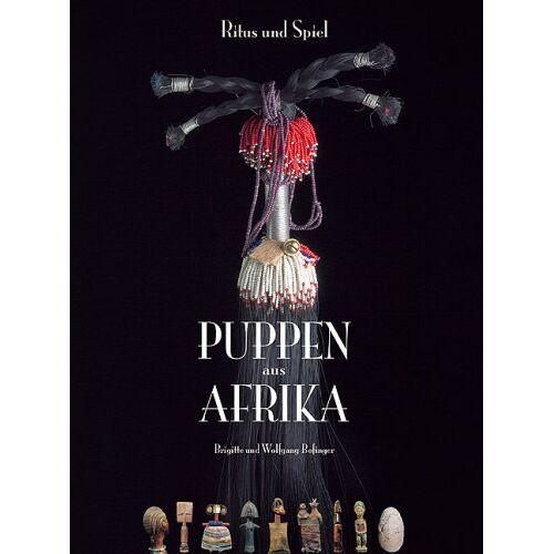 Brigitte Bofinger - Puppen aus Afrika - Preis vom 05.09.2020 04:49:05 h