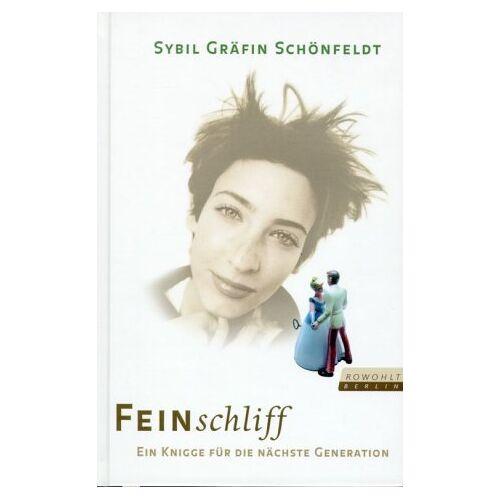 Schönfeldt, Sybil Gräfin - Feinschliff - Preis vom 05.05.2021 04:54:13 h