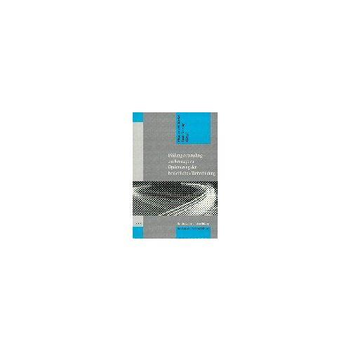 Krekel, Elisabeth M. - Bildungscontrolling. Ein Konzept zur Optimierung der betrieblichen Weiterbildungsarbeit - Preis vom 20.10.2020 04:55:35 h