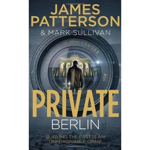 James Patterson - Private Berlin: (Private 5) (Private Series) - Preis vom 09.04.2021 04:50:04 h