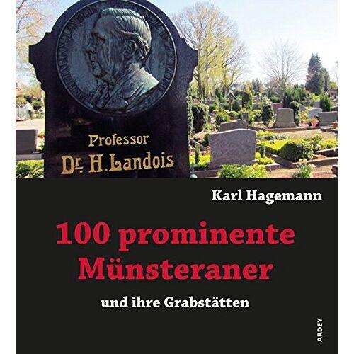 Karl Hagemann - 100 prominente Münsteraner und ihre Grabstätten - Preis vom 05.09.2020 04:49:05 h