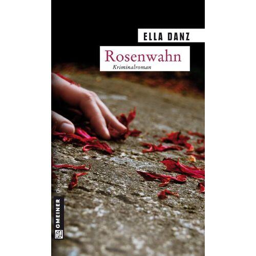 Ella Danz - Rosenwahn: Angermüllers fünfter Fall - Preis vom 20.10.2020 04:55:35 h