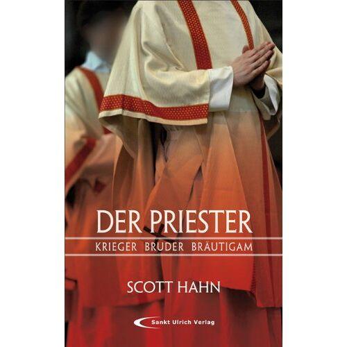 Scott Der Priester: Krieger - Bruder - Bräutigam - Preis vom 15.04.2021 04:51:42 h