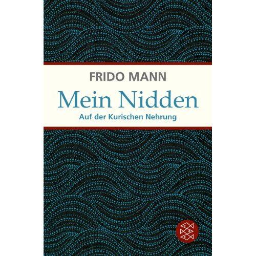 Frido Mann - Mein Nidden: Auf der Kurischen Nehrung - Preis vom 06.05.2021 04:54:26 h